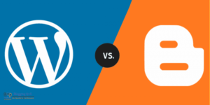WordPress vs. Blogger - Which Is Better & Why? Detailed Comparison
