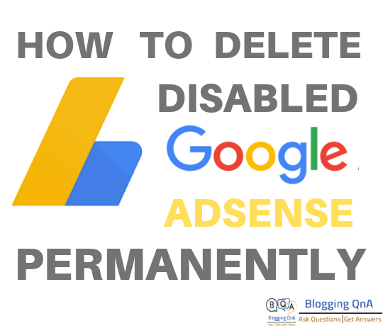 How To Delete Disable Adsense Account Permanently