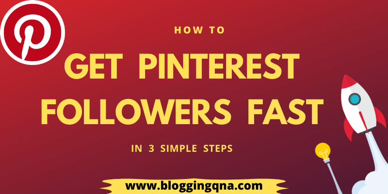 How To Get Pinterest Followers Fast