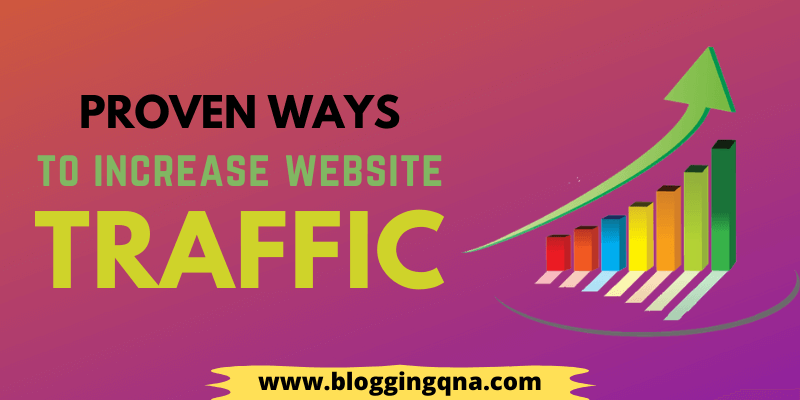 proven ways to increase website traffic