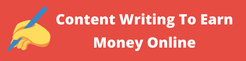 Content Writing To Earn Money Online