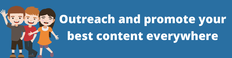 Outreach and promote your best content everywhere